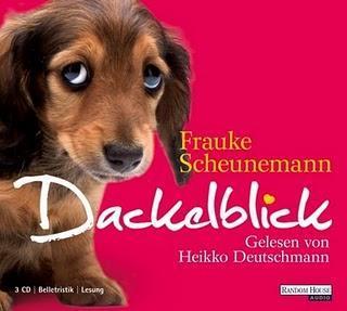 Dackelblick von Frauke Scheunemann (Lesung) Heikko Deutschmann