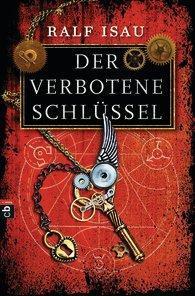[Rezension] Ralf Isau, Der verbotene Schlüssel