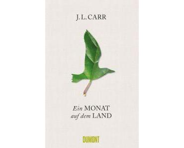 Carr, J.L.: Ein Monat auf dem Land