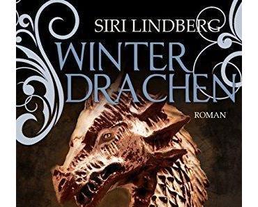 {Rezension: 5 Sätze zu…} Winterdrachen von Siri Lindberg