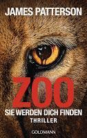 Rezension: Zoo. Sie werden dich finden - James Patterson