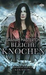 Rezi: Graham Masterton - Bleiche Knochen
