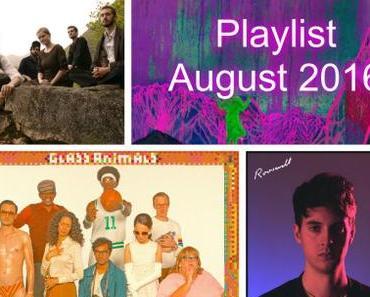 August 2016: Die Playlist des Monats