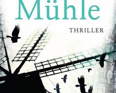 (Rezension) Die Mühle - Elisabeth Herrmann