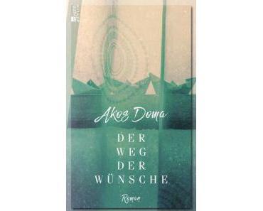 Akos Doma. Der Weg der Wünsche