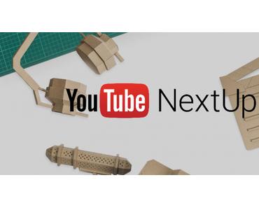 YouTube NextUp geht in eine weitere Runde