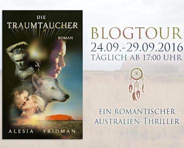 [Blogtour] »Die Traumtaucher« von Alesia Fridman - Tag 2