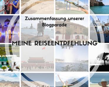 Zusammenfassung unserer Blogparade: Meine ReiseEntpfehlung