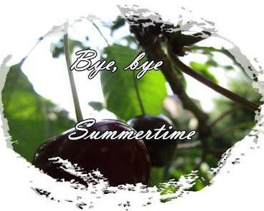 Hallo meine Lieben,Wir müssen dem Sommer jetzt wohl einde...