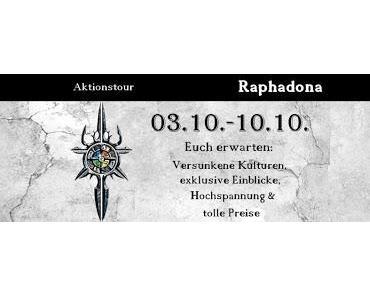 Blogtour zu Raphadona Tag 7