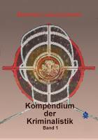 [Rezension] Manfred Lukaschewski - Kompendium der Kriminalistik Band 1