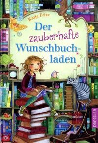 (Rezension) Der zauberhafte Wunschbuchladen - Katja Frixe