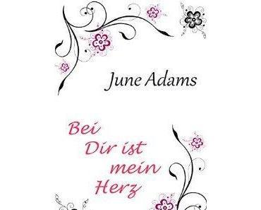 [Rezension] Bei Dir ist mein Herz von June Adams