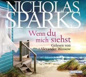:: Rezension :: Wenn du mich siehst von Nicholas Sparks – Hörbuch
