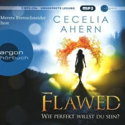 Flawed – Wie perfekt willst du sein von Cecelia Ahern