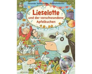 Steffensmeier, Alexander: Lieselotte und der verschwundene Apfelkuchen (Kinderbuch)