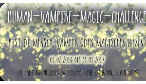 [Human-Vampire-Magic Challenge] Monatsaufgabe November 2016