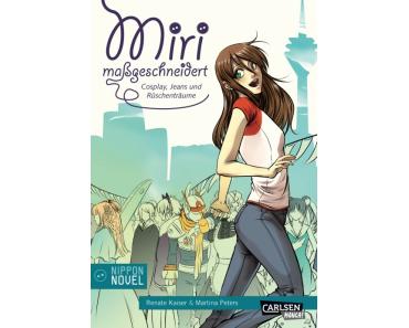 """Review: """"Miri maßgeschneidert – Cosplay, Jeans und Rüschenträume"""""""