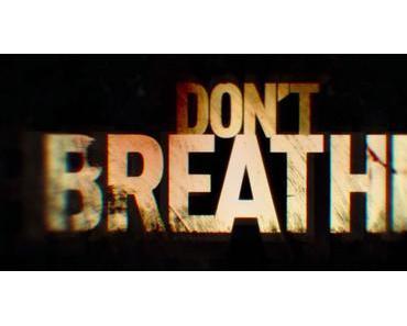 """Filmkritik zu """"Don´t Breath"""""""
