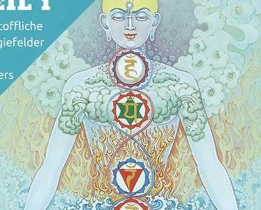 Chakras: die 7 Energiefelder