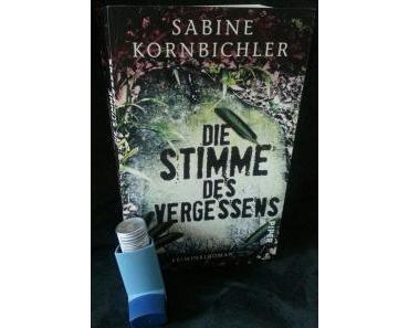 Rezension: Die Stimme des Vergessens von Sabine Kornbichler (Band 2 – Kristina Mahlo-Reihe)