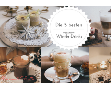 Die 5 besten Winter-Drinks