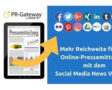 Mehr Reichweite für Ihre Online-Pressemitteilung mit dem Social Media News Verteiler
