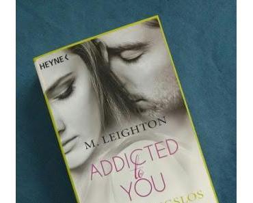[Books] ADDICTED to YOU (3) - Bedingungslos von M. Leigthon
