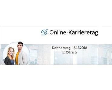 Online-Karrieretag 2016 in Zürich