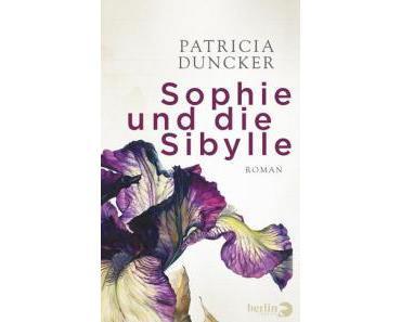 Duncker, Patricia: Sophie und die Sibylle
