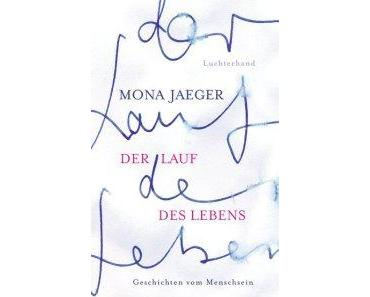 Der Lauf des Lebens von Mona Jaeger #Rezension