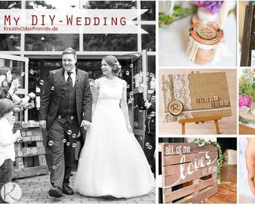 Meine DIY-Hochzeit inkl. Anleitungen