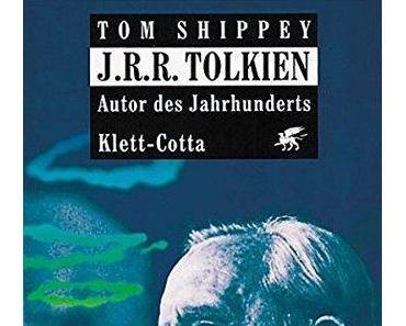 {Rezension} J. R. R. Tolkien – Autor des Jahrhunderts von Tom Shippey