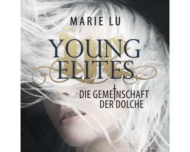 Young Elites >> Die Gemeinschaft der Dolche << Marie Lu