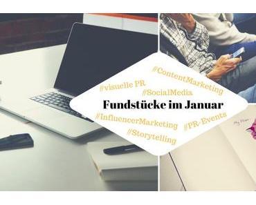 Unsere Fundstücke zu Online-PR und Content Marketing – 17.01.2017