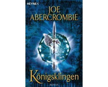 Abercrombie, Joe – Königsklingen