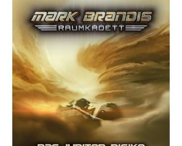 Vorbericht: «Mark Brandis - Raumkadett Folge 11: Das Jupiter-Risiko» (VÖ: