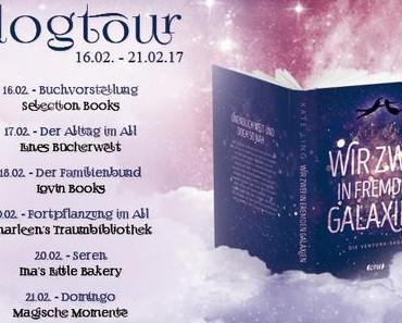 """(Ankündigung) Blogtour """"Wir zwei in fremden Galaxien"""""""