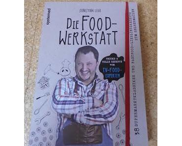 """gelesen: """"Die Food-Werkstatt"""""""