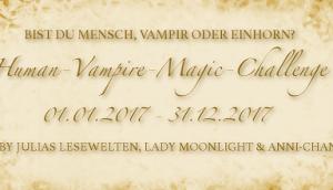 [Human-Vampire-Magic Challenge] Runde Monatsaufgabe März 2017