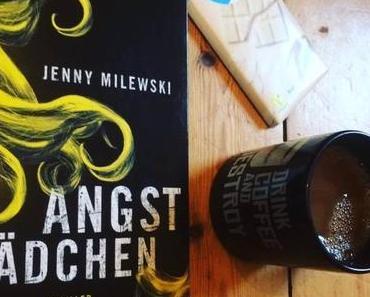 Rezi: Jenny Milewski - Angstmädchen