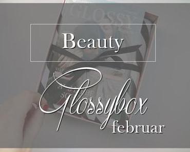 Glossybox FebruarLOVE Edition.