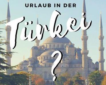 Urlaub in der Türkei? Nein Danke, Herr Erdogan!
