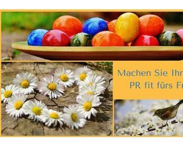 Frühlingserwachen: So machen Sie Ihre Online-PR fit fürs Frühjahr