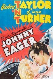 Der Tote lebt – Johnny Eager, 1941
