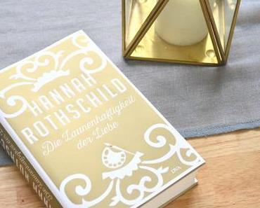 Die Launenhaftigkeit der Liebe - Hannah Rothschild