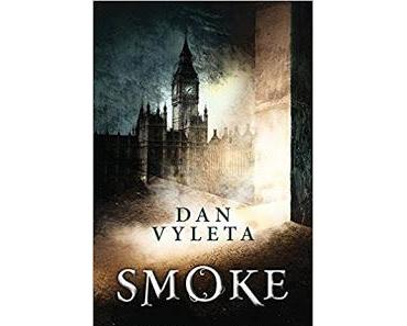 """Leserrezension zu """"Smoke"""" von Dan Vyleta"""