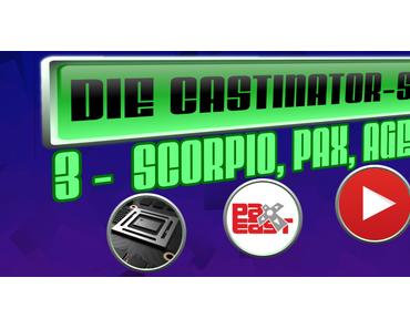 YouTubes Messedrama um Scorpio – Die Castinator Show #3 - Lets-Plays.de