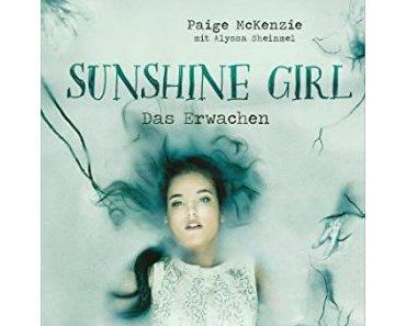 [Rezension] Sunshine Girl – Das Erwachen von Paige McKenzie