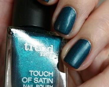 [Nails] Lacke in Farbe ... und bunt! PETROL mit trend IT UP TOUCH OF SATIN NAIL POLISH 010